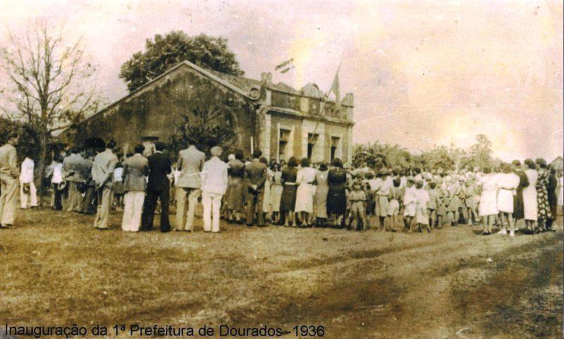 Inauguração da 1ª Prefeitura de Dourados - 1936